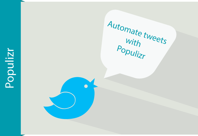 make your tweeting easy - automate your tweets using Populizr