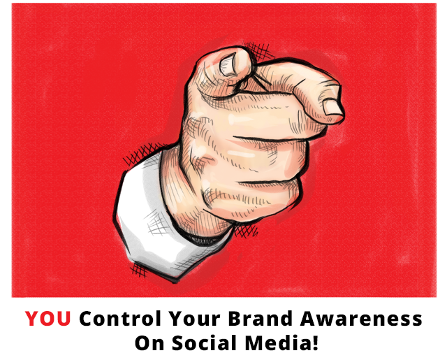 you control your brand awareness on social media